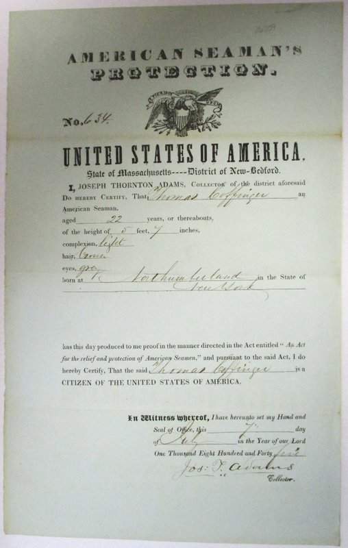 """New Bedford:. July 7, 1845. Broadside, 8"""" x 12 3/4"""". Printed document, with the number ' 634' and the information about Coffinger completed in manuscript. Signed and dated by Adams as Collector. Printed on pale blue paper, cut of the American Screaming Eagle, and the motto, 'E Pluribus Unum.' Minor wear, small light blindstamp at top corner"""