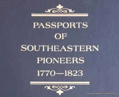 Passports of Southeastern Pioneers 1770-1823